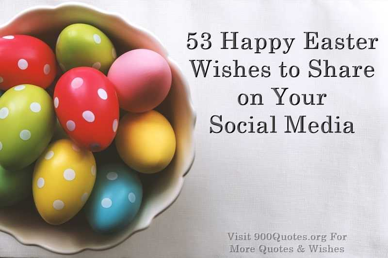 53 Happy Easter Wishes to Share on Whatsapp Facebook
