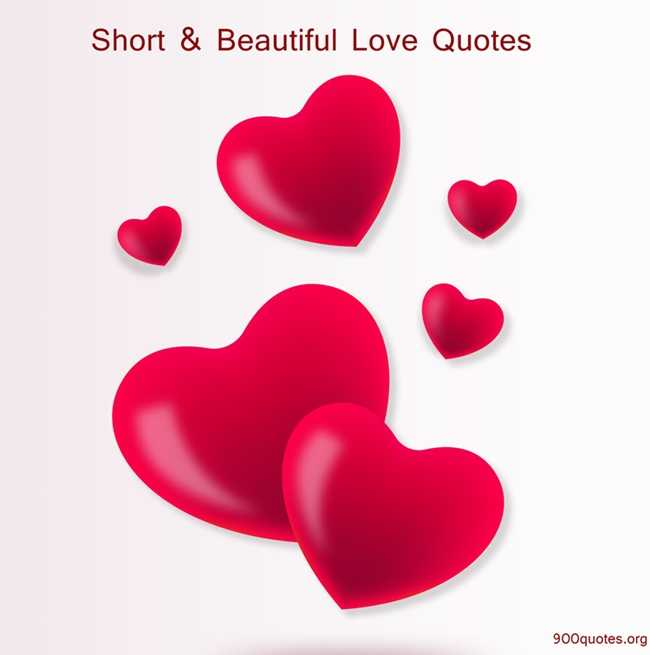 Short and beautiful love Quotes